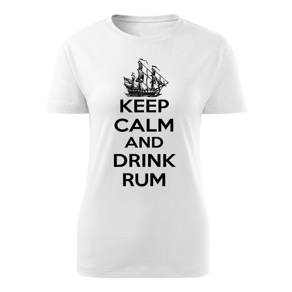 Dámské tričko Keep calm and drink rum