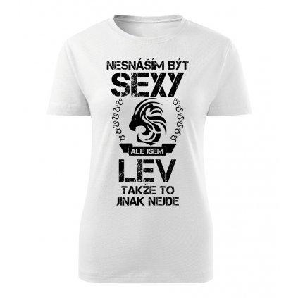 Dámské tričko Nesnáším být sexy ale jsem LEV