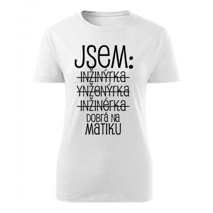 Dámské tričko Jsem inženýr