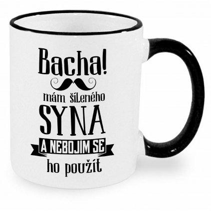 Hrnek - Bacha, mám šíleného syna