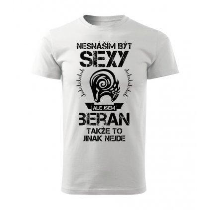 Pánské tričko Nesnáším být sexy ale jsem BERAN