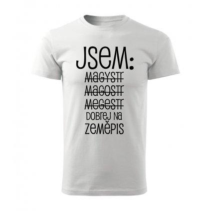 Pánské tričko Jsem magistr - zeměpis