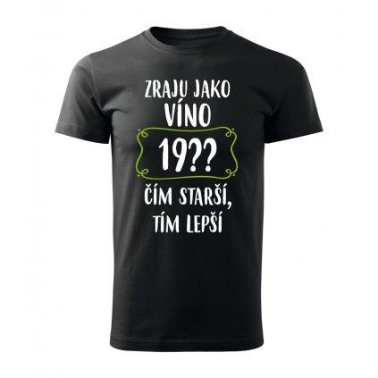 Pánské tričko Zraju jako víno 19??