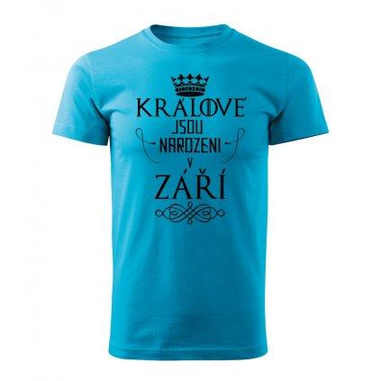 Pánské tričko Králové jsou narozeni v září