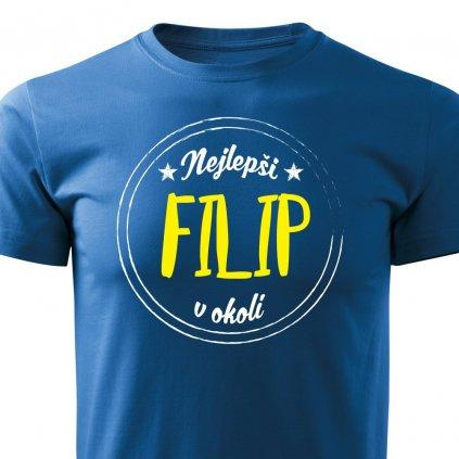 Pánské tričko Nejlepší Filip v okolí - modré