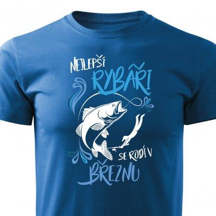 Pánské tričko Nejlepší rybáři se rodí v březnu - modré