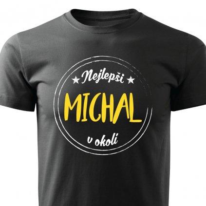 Pánské tričko Nejlepší Michal v okolí - černé