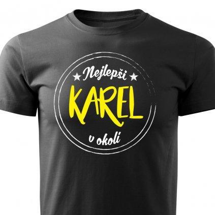 Pánské tričko Nejlepší Karel v okolí - černé