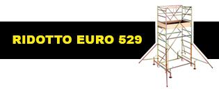 RIDOTTO EURO 529