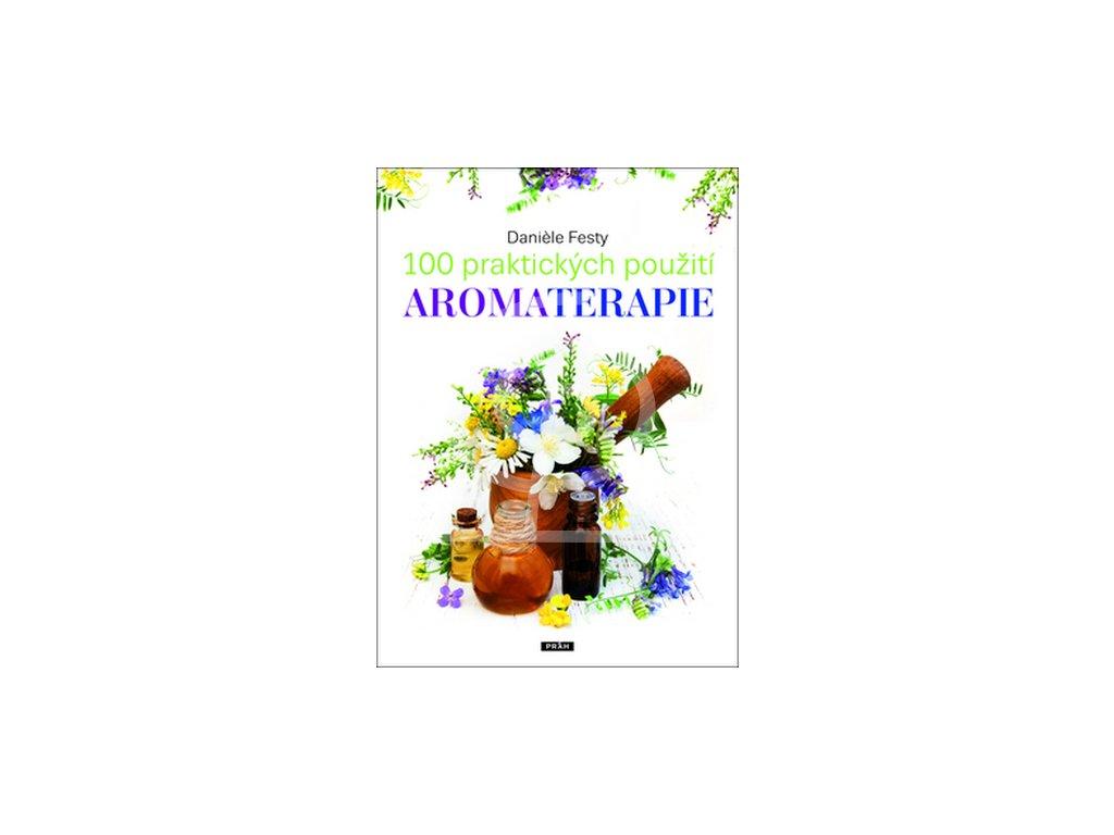 Kniha - 100 Praktických použití aromaterapie