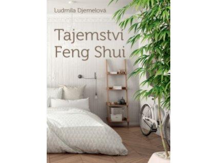 Kniha - Tajemství Feng Shui