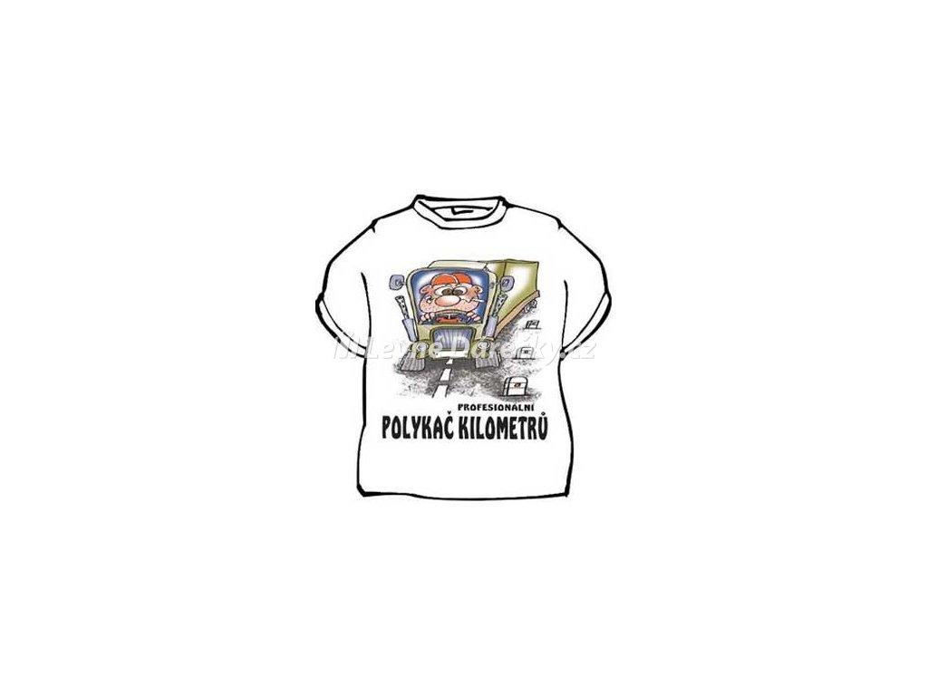 Tričko - Profesionální polykač kilometrů