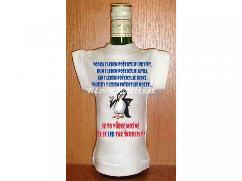 d0d566e9871e Tričko na láhev - Vodka s ledem - LevneDarecky.cz