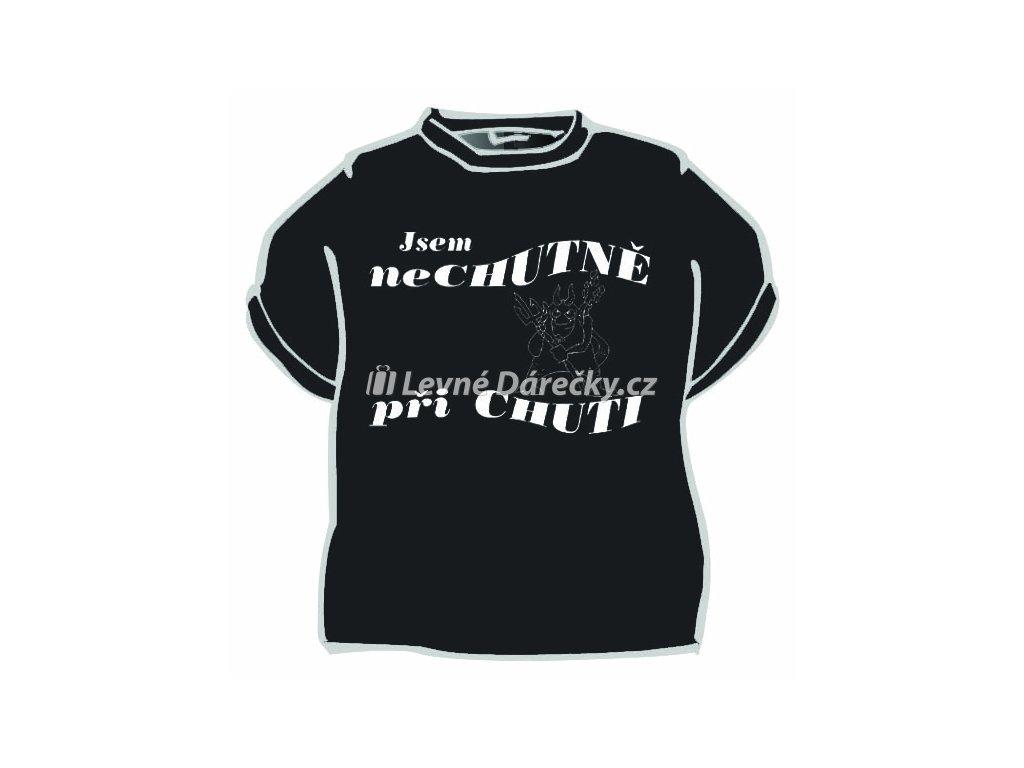 Tričko - Jsem nechutně při chuti
