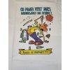 Tričko - Co můžeš vypít dnes