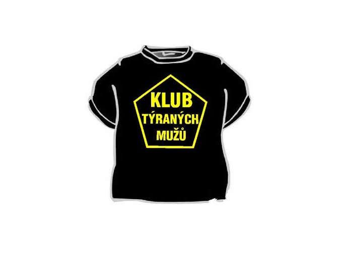 Tričko - Klub týraných mužů