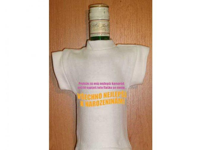 Tričko na láhev - Protože jsi můj nejlepší kamarád