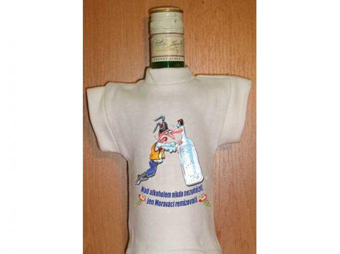 Tričko na láhev - Nad alkoholem nikdo nezvítězil