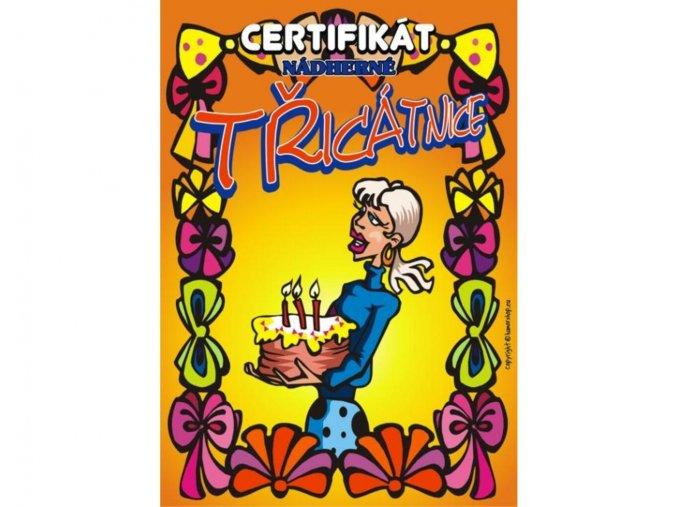 Certifikát nádherné třicátnice