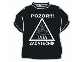 Tričko - Pozor táta začátečník