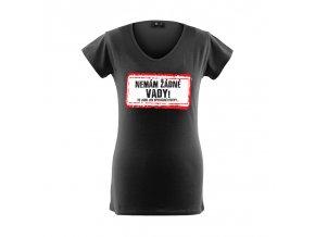 Tričko - Nemám žádné vady! Dámské černé