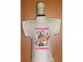 Tričko na lahev - Pekelně dobrá