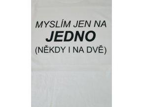 Tričko - Myslím jen na jedno bílé