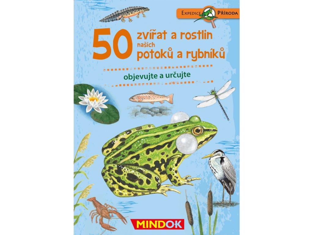 Expedice příroda: 50 zvířat a rostlin našich potoků a rybníků