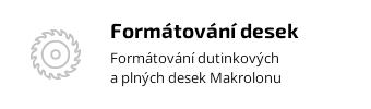Formátování desek makrolonu