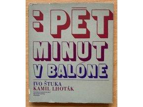 Ivo Štuka, Kamil Lhoták - Pět minut v baloně