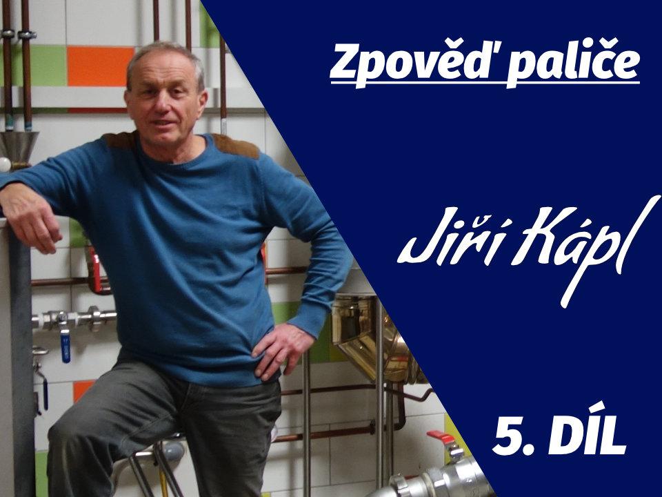 Zpověď paliče: Jiří Kápl (Anton Kaapl) 10x o alkoholu