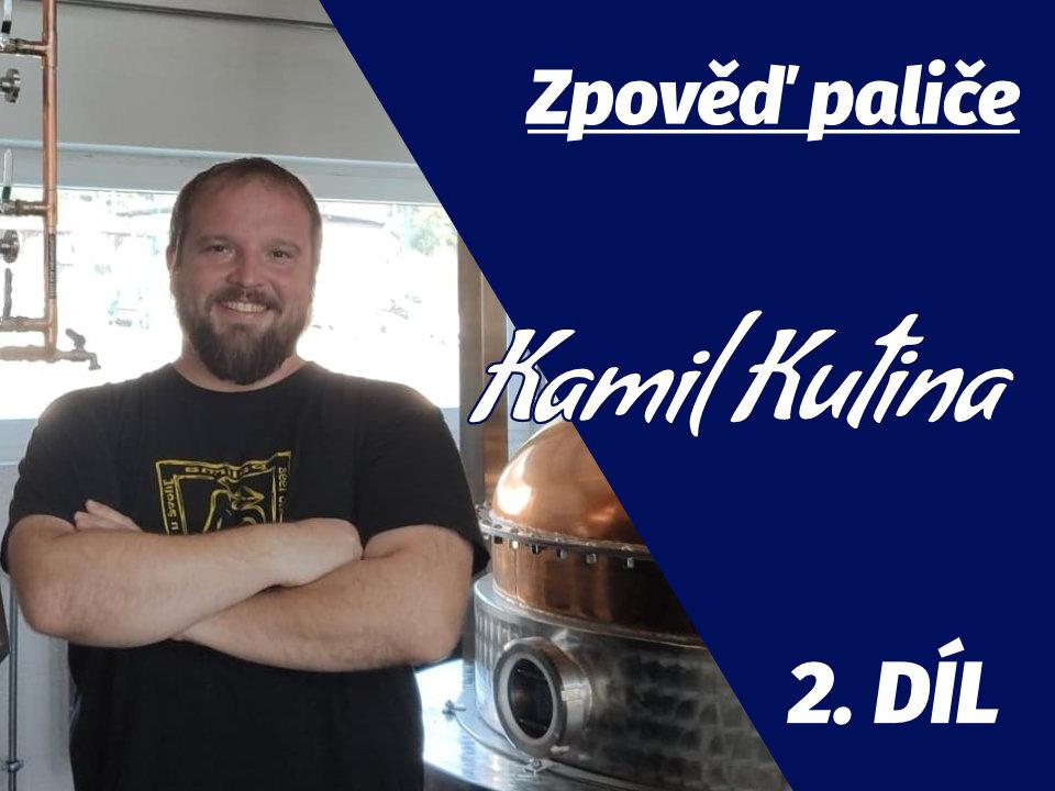Zpověď paliče: Kamil Kutina (Palírna Radlík) 10x o alkoholu