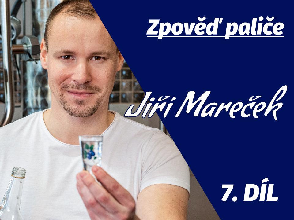 Zpoveď paliče: Jiří Mareček (Palírna Skanzen Modrá) 10x o alkoholu