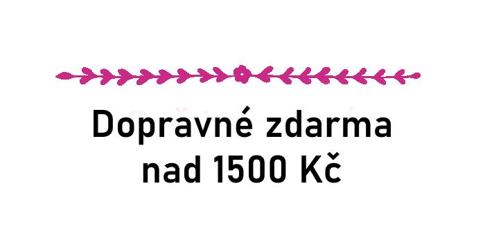 Doprava zdarma pro objednávky v hodnotě nad 1 500 Kč