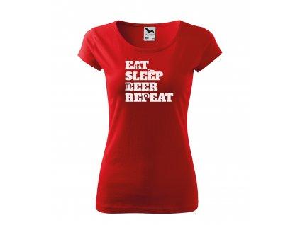 Dámské tričko eat sleep beer repeat (4)