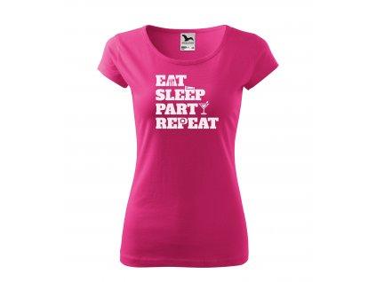 Dámské tričko eat sleep party repeat (5)
