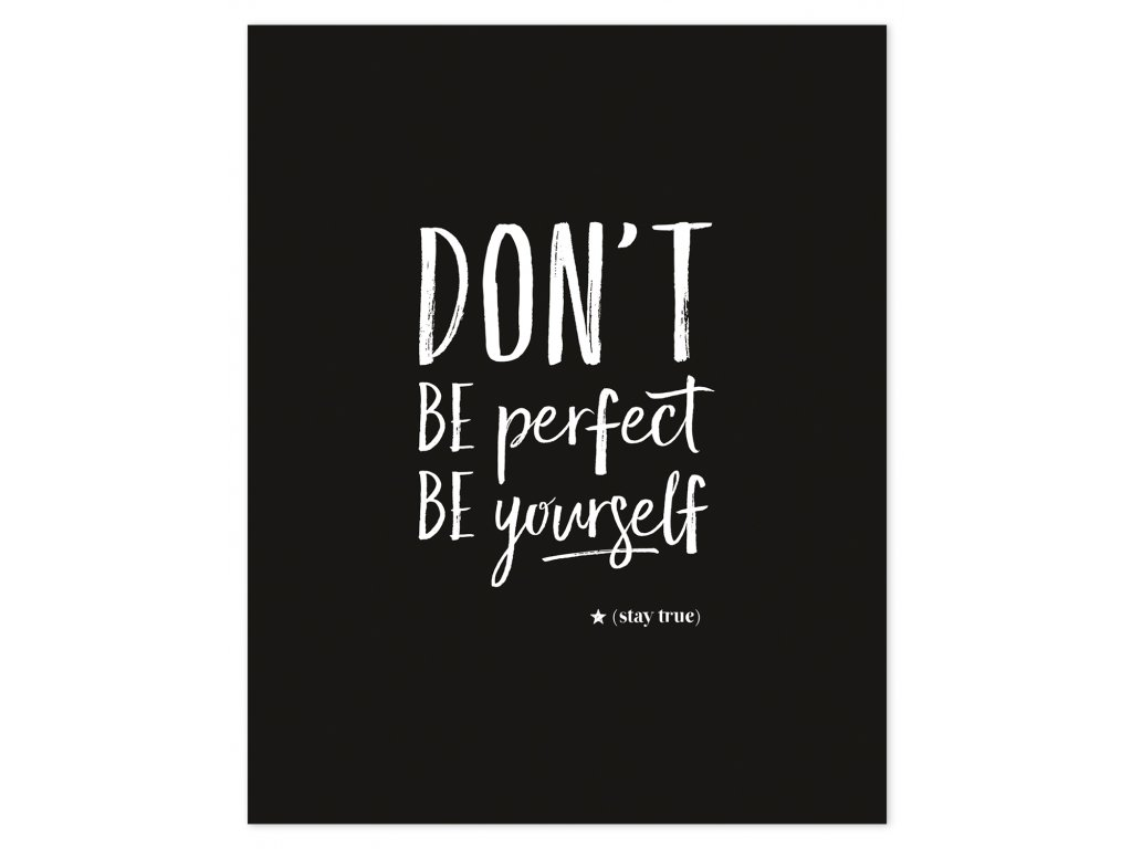 Plakát LILIPINSO Don´t be perfect
