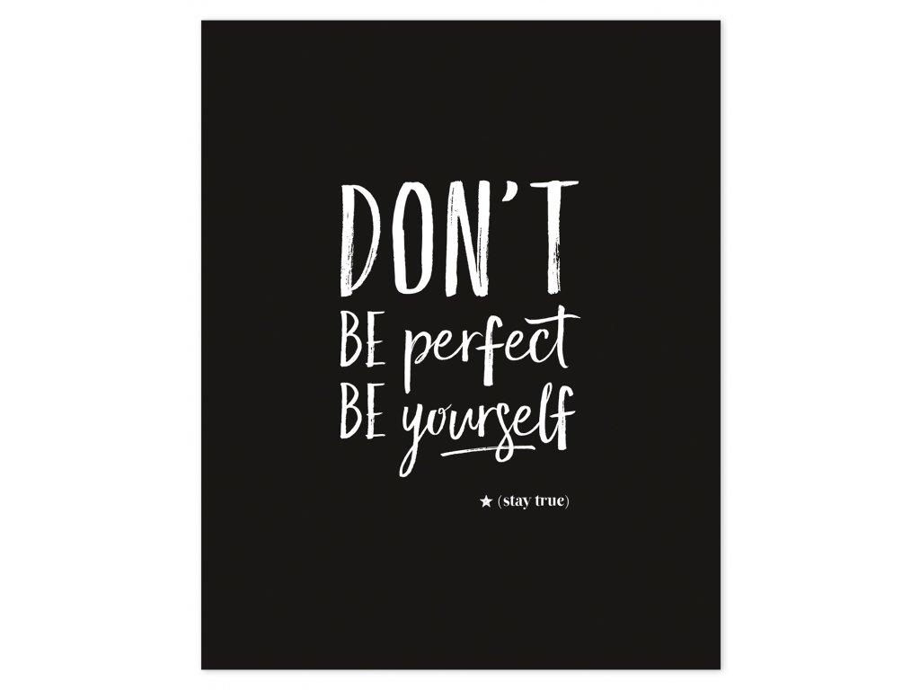 Zarámovaný plakát LILIPINSO Don´t be perfect