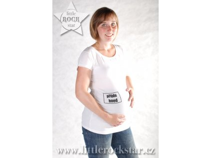 PŘIJDU HNED (těhotenské triko bílé)