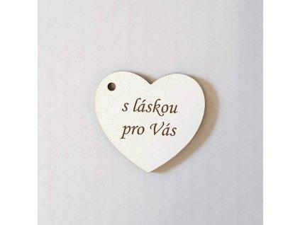 """Cedulka srdce """"s láskou pro Vás"""" bílá dřevěná"""