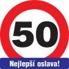 Cedule 50 Nejlepší oslava, 30cm
