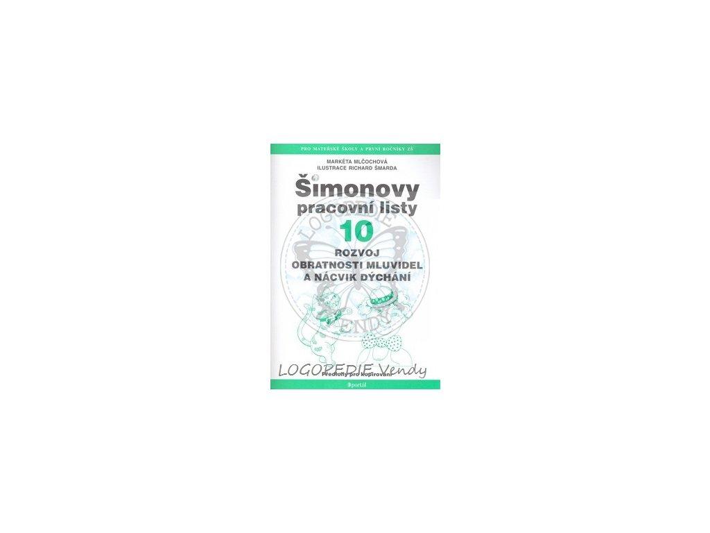 Šimonovy pracovní listy 10   Rozvoj obratnosti mluvidel a nácvik dýchání
