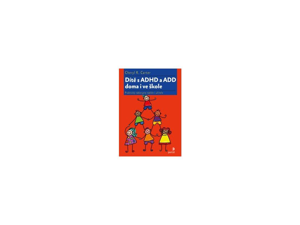 Dítě s ADHD a ADD doma i ve škole