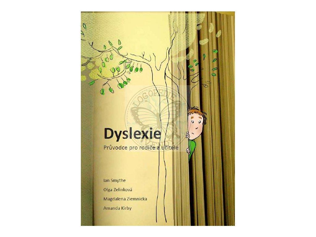Dyslexie - Průvodce pro rodiče a učitele