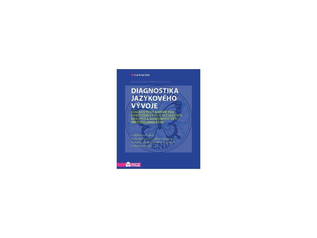 Diagnostika jazykového vývoje - Diagnostická baterie pro posouzení vývoje