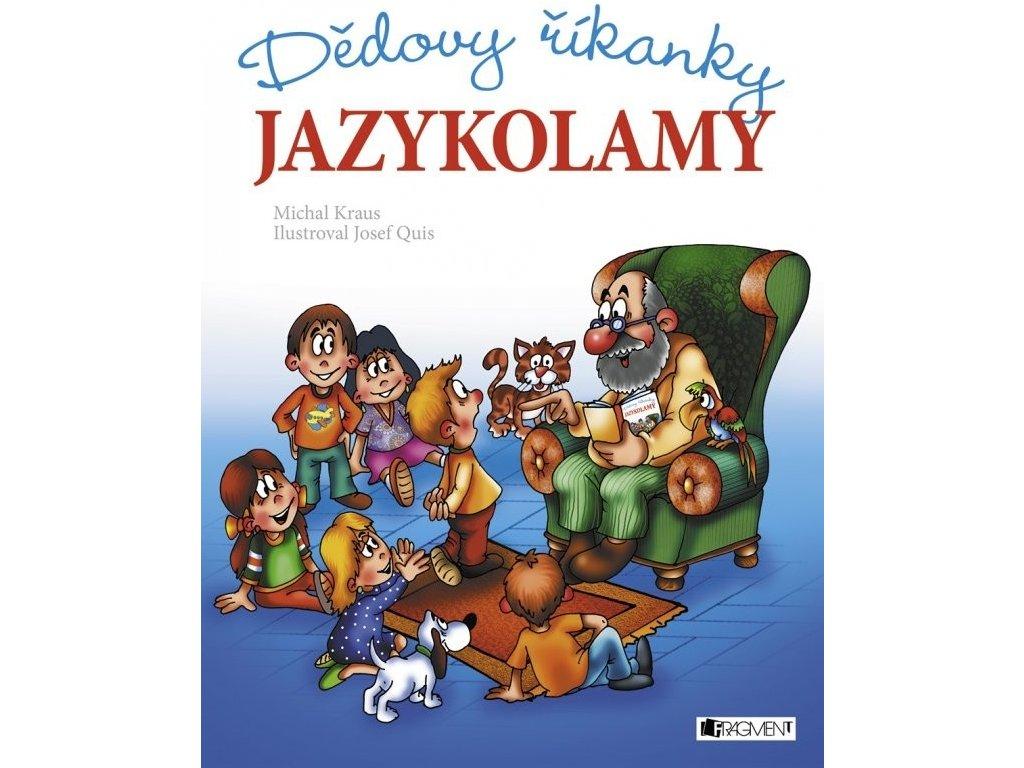Dědovy říkanky - Jazykolamy