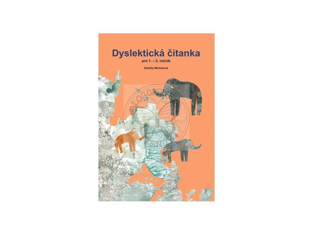 Dyslektická čítanka pro 1. - 2. ročník