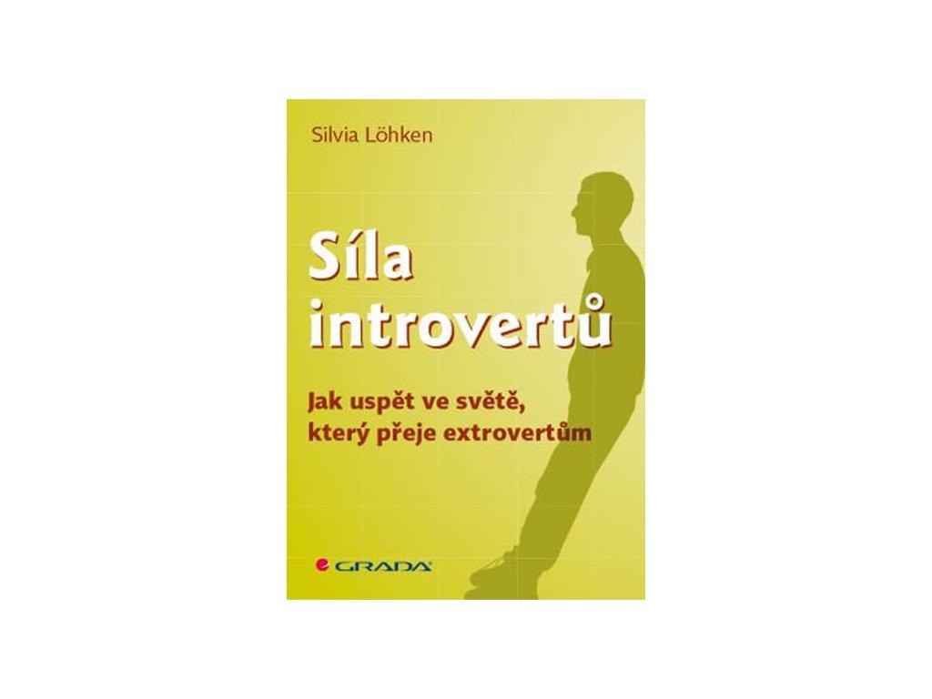 Síla introvertů - Jak uspět ve světě, který přeje extrovertům