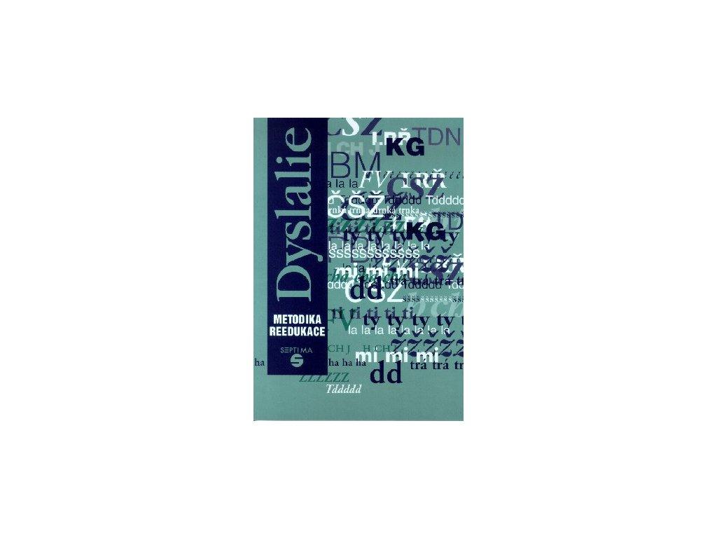 Dyslalie - metodika reedukace