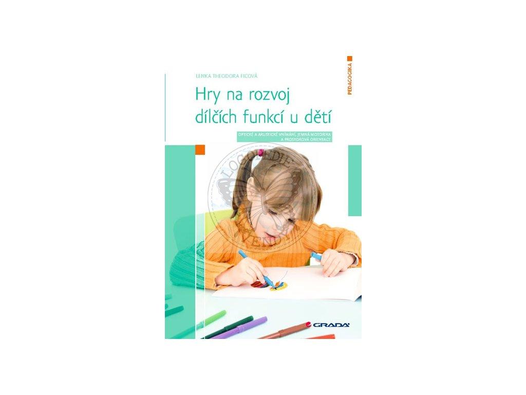 Hry na rozvoj dilcich funkci u deti